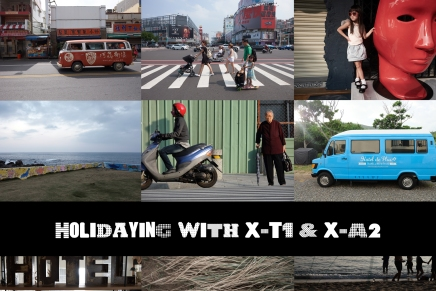 Holidaying with X-T1 &X-A2