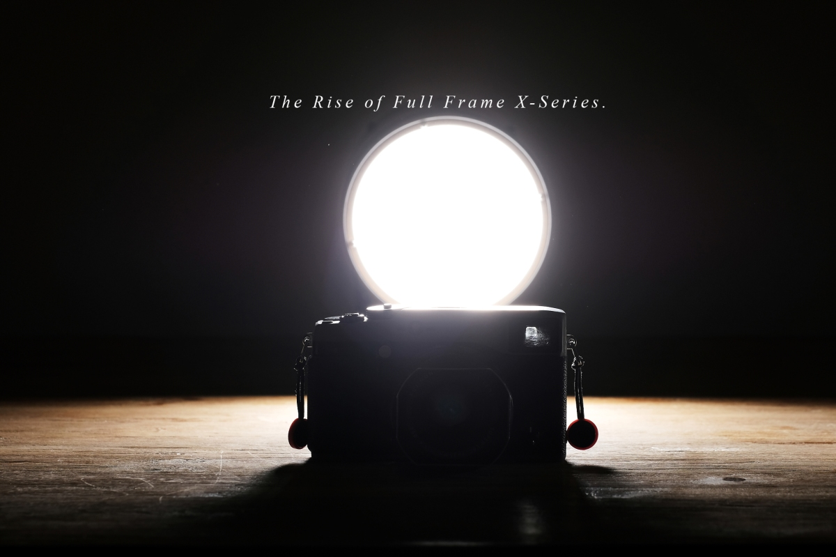 The Rise of Full Frame X-Series.