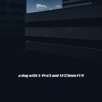 X-Pro3 + XF23mm F1.4