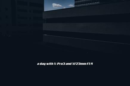 X-Pro3 + XF23mmF1.4